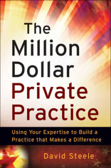 The Million Dollar Private Practice av David Steele (Heftet)