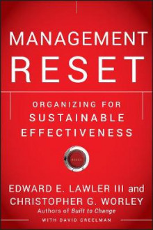 Management Reset av Lawler, Christopher G. Worley og David Creelman (Innbundet)