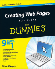 Creating Web Pages All-in-One For Dummies , 4th Edition av Richard Wagner (Heftet)