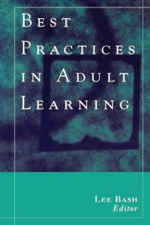 Best Practices in Adult Learning (Heftet)