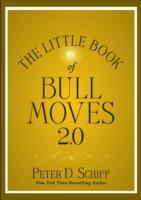 The Little Book of Bull Moves av Peter D. Schiff (Innbundet)