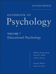Handbook of Psychology av Irving B. Weiner, William M. Reynolds og Gloria E. Miller (Innbundet)