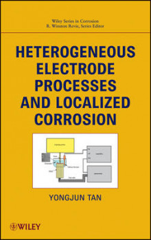 Heterogeneous Electrode Processes and Localized Corrosion av Yongjun Mike Tan og R. Winston Revie (Innbundet)
