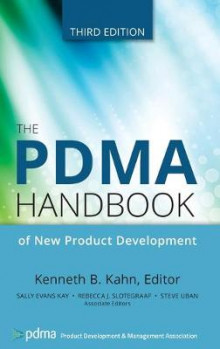 The PDMA Handbook of New Product Development av Kenneth B. Kahn og Abbie Griffin (Innbundet)