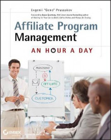 Affiliate Program Management av Evgenii Prussakov (Heftet)
