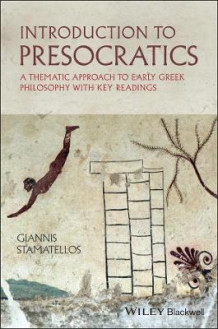 Introduction to Presocratics av Giannis Stamatellos (Heftet)