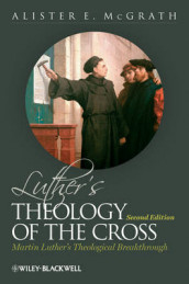 Luther's Theology of the Cross av Alister E. McGrath (Innbundet)