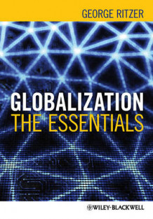 Globalization - the Essentials av George Ritzer (Heftet)