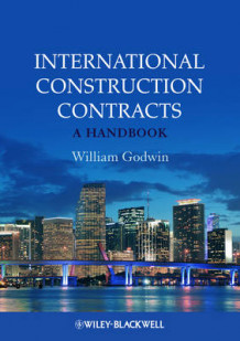 International Construction Contracts av William Godwin (Heftet)