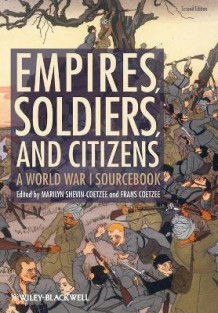 Empires, Soldiers and Citizens av Marilyn Shevin-Coetzee og Frans Coetzee (Heftet)
