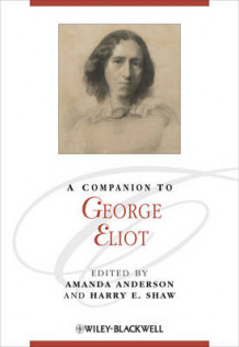 A Companion to George Eliot (Innbundet)