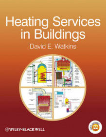 Heating Services in Buildings av David E. Watkins (Heftet)
