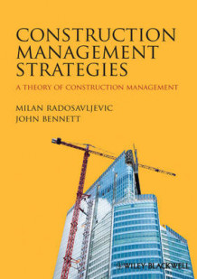 Construction Management Strategies av Milan Radosavljevic og John Bennett (Heftet)