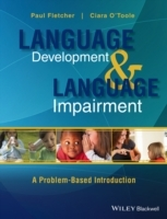 Language Development and Language Impairment av Ciara O'Toole og Paul Fletcher (Innbundet)