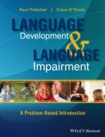 Language Development and Language Impairment av Ciara O'Toole og Paul Fletcher (Heftet)