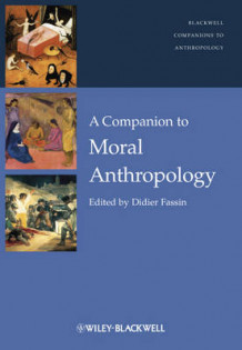 A Companion to Moral Anthropology (Innbundet)