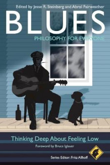 Blues - Philosophy for Everyone (Heftet)