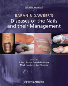 Baran and Dawber's Diseases of the Nails and Their Management (Innbundet)