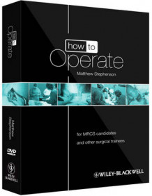 How to Operate - for Mrcs Candidates and Other Surgical Trainees W/DVD av Matthew Stephenson (Heftet)