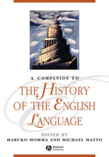 A Companion to the History of the English Language (Heftet)