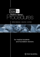 How to Perform Clinical Procedures av Matthew Stephenson, Joshua Shur og John Black (Blandet mediaprodukt)