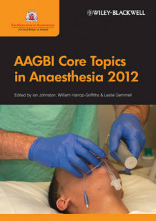 AAGBI Core Topics 2011 av Ian Johnston, Leslie Gemmell og William Harrop-Griffiths (Heftet)