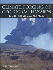 Climate Forcing of Geological Hazards (Innbundet)