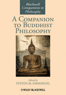 A Companion to Buddhist Philosophy (Innbundet)