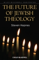 The Future of Jewish Theology av Steven Kepnes (Innbundet)