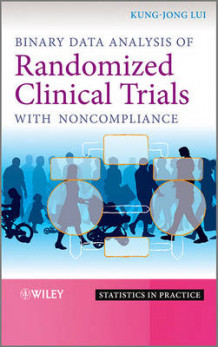 Binary Data Analysis of Randomized Clinical Trials with Noncompliance av Kung-Jong Lui (Innbundet)