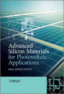 Advanced Silicon Materials for Photovoltaic Applications (Innbundet)