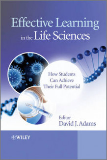 Effective Learning in the Life Sciences av David Adams (Heftet)