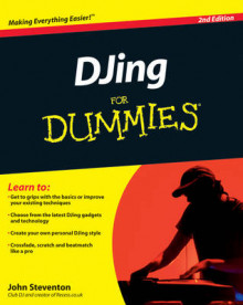 DJing For Dummies, 2nd Edition av John Steventon (Heftet)