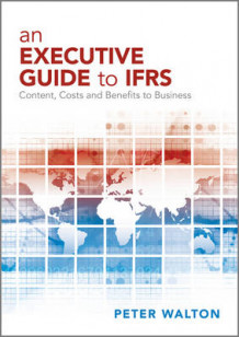 An Executive Guide to IFRS av Peter Walton (Heftet)