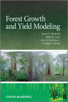 Forest Growth and Yield Modeling av Aaron R. Weiskittel, David W. Hann, John A. Kershaw og Jerry Vanclay (Innbundet)