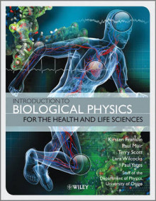 Introduction to Biological Physics for the Health and Life Sciences av Kirsten Franklin, Paul Muir, Terry Scott, Lara Wilcocks, Paul Yates og Gerry Carrington (Heftet)