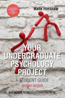 Your Undergraduate Psychology Project av Mark Forshaw (Heftet)