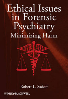 Ethical Issues in Forensic Psychiatry av Robert L. Sadoff (Innbundet)