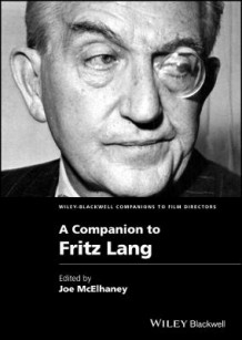 A Companion to Fritz Lang (Innbundet)