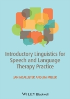 Introductory Linguistics for Speech and Language Therapy Practice av Jan McAllister og James E. Miller (Heftet)