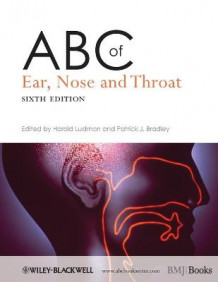 ABC of Ear, Nose and Throat (Heftet)