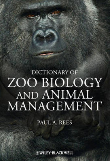 A Dictionary of Zoo Biology and Animal Management av Paul A. Rees (Innbundet)