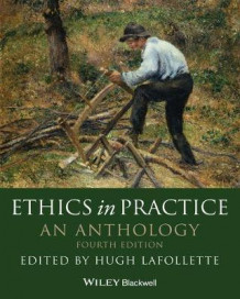 Ethics in Practice (Heftet)