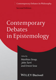 Contemporary Debates in Epistemology (Heftet)