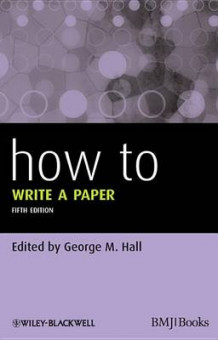 How to Write a Paper (Heftet)