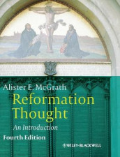 Reformation Thought av Alister E. McGrath (Innbundet)