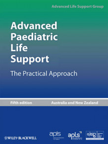 Advanced Paediatric Life Support av Advanced Life Support Group (Perm)