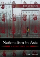 Nationalism in Asia: A History Since 1945 av Jeff Kingston (Innbundet)