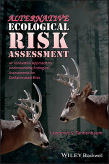 Alternative Ecological Risk Assessment av Lawrence V. Tannenbaum (Innbundet)