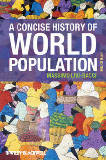 A Concise History of World Population av Massimo Livi Bacci (Heftet)